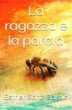 La Ragazza E La Parola (ebook)