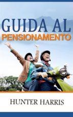 Guida Al Pensionamento (ebook)