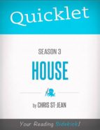 Quicklet on House Season 3 (TV Show) (ebook)
