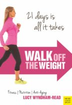 Walk Off the Weight (ebook)