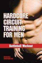 Hardcore Circuit Training for Men (ebook)