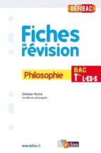 DÉFIBAC - FICHES DE RÉVISION PHILOSOPHIE TERMINALES L-ES-S