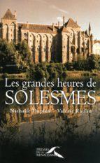 LES GRANDES HEURES DE SOLESMES
