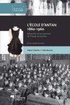 L'école d'antan (1860-1960) (ebook)