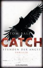 CATCH - Stunden der Angst (ebook)