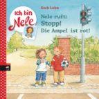 NELE RUFT: STOPP! DIE AMPEL IST ROT