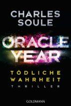 Oracle Year. Tödliche Wahrheit (ebook)