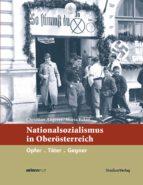 Nationalsozialismus in Oberösterreich