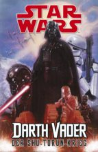 Star Wars - Darth Vader - Der Shu-Torun-Krieg (ebook)