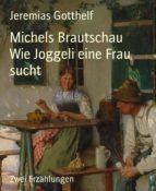 Michels Brautschau          Wie Joggeli eine Frau sucht (ebook)