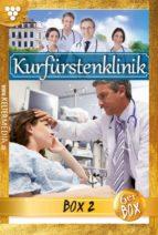 Kurfürstenklinik Jubiläumsbox 2 – Arztroman (ebook)