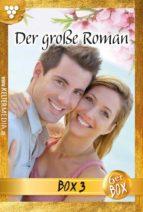Der große Roman Jubiläumsbox 3 - Liebesroman (ebook)