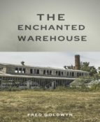 THE ENCHANTED WAREHOUSE
