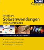 Praktische Solaranwendungen mit Leuchtdioden