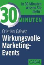 30 Minuten Wirkungsvolle Marketing-Events (ebook)