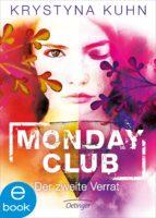 Monday Club. Der zweite Verrat (ebook)