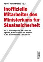Inoffizielle Mitarbeiter des Ministeriums für Staatssicherheit Teil 2 (ebook)