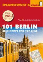 101 Berlin - Reiseführer von Iwanowski (ebook)