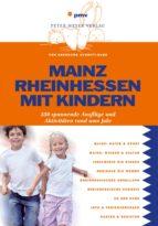 Mainz Rheinhessen mit Kindern (ebook)