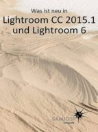 Was ist neu in Lightroom CC 2015.1 und Lightroom 6 (ebook)