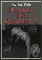 Herrin der Qualen - Teil 2 (ebook)
