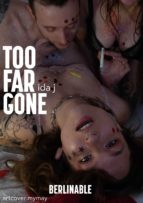 TOO FAR GONE - A SWELTERING SUMMER OF SEXUAL EXCESS