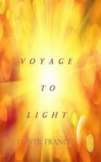 VOYAGE TO LIGHT