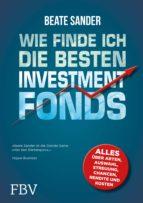 Wie finde ich die besten Investmentfonds? (ebook)