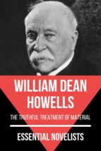 ESSENTIAL NOVELISTS - WILLIAM DEAN HOWELLS