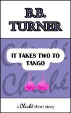 It Takes Two To Tango (ebook)