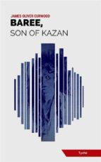 Baree, Son Of Kazan (ebook)