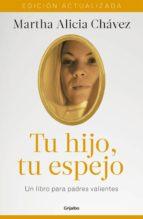 Tu hijo, tu espejo (Nueva edición) (ebook)