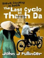 THE LAST CYCLO TO THANH DA