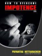 Impotence: How to overcome impotence? (ebook)