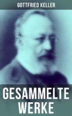 Sämtliche Werke von Gottfried Keller (ebook)