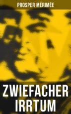 Zwiefacher Irrtum (Vollständige Ausgabe) (ebook)