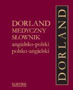 DORLAND MEDYCZNY S?OWNIK ANGIELSKO-POLSKI, POLSKO-ANGIELSKI