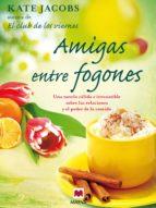 AMIGAS ENTRE FOGONES