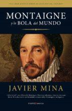 Montaigne y la bola del mundo (ebook)
