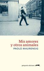 Mis amores y otros animales (ebook)