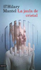 La jaula de cristal (ebook)