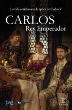 Carlos, rey emperador (ebook)