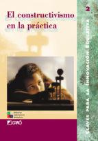 El constructivismo en la práctica (ebook)