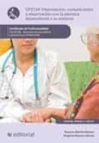 Interrelación, comunicación con la persona dependiente y su entorno. SSCS0108 (ebook)