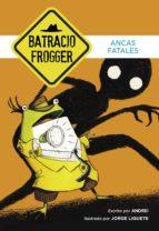Ancas fatales (Un caso de Batracio Frogger 2) (ebook)