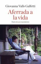 Aferrada a la vida (ebook)
