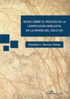 Notas sobre el proceso de la codificación mercantil en la España del siglo XIX