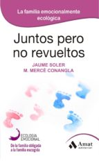 Juntos pero no revueltos (ebook)