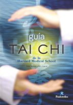 GUÍA TAI CHI DE LA HARVARD MEDICAL SCHOOLER