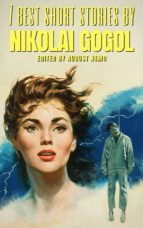 7 best short stories by Nikolai Gogol (ebook)